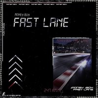 Fast Lane — Money Boy