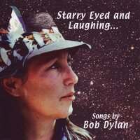 Starry Eyed And Laughing - Songs By Bob Dylan — Julie Felix