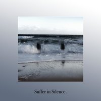 Suffer in Silence — Harrison Mitchell