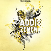 Addis Zemen — Psalm Collective, Fahbro