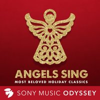 Angels Sing: Most Beloved Holiday Classics for Christmas — сборник