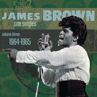 The Singles Vol. 3: 1964-1965 — James Brown