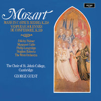 Mozart: Missa brevis; Vesperae Solennes — Margaret Cable, Philip Langridge, Felicity Palmer, George Guest, Stephen Roberts, Choir Of St. John's College, Cambridge