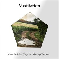 Meditation: Music for Relax, Yoga and Massage Therapy — сборник