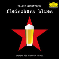 Volker Hauptvogel: Fleischers Blues — Guntbert Warns