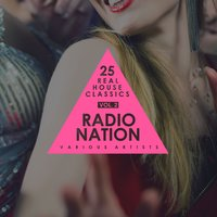 Radio Nation, Vol. 2 (25 Real House Classics) — сборник