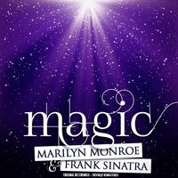 Magic — Marilyn Monroe, Frank Sinatra