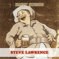 Happy Sounds — Steve Lawrence