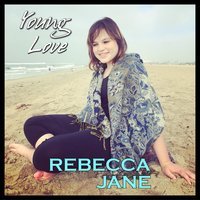 Young Love — Rebecca Jane