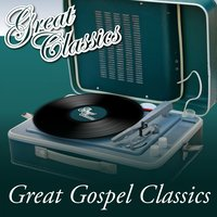Great Gospel Classics — сборник