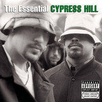 The Essential Cypress Hill — Cypress Hill