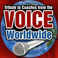 "Tribute to the Coaches from ""The Voice"" Worldwide — сборник"