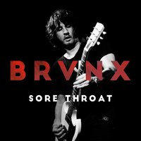 Sore Throat — The Bronx