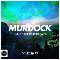 Can't Keep Me Down — Murdock