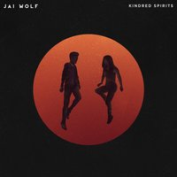 Kindred Spirits — Jai Wolf