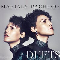 Duets — Marialy Pacheco