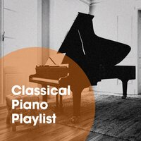 Classical Piano Playlist — Classical Music For Genius Babies, Classical Piano, Peaceful Piano, Classical Piano, Peaceful Piano, Classical Music For Genius Babies