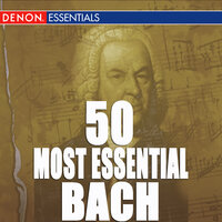 50 Most Essential Bach Pieces — сборник