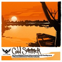 Cold Summer EP — Paul Eg, Caine, Stanza, GRIMM, Atmospherix, The Square
