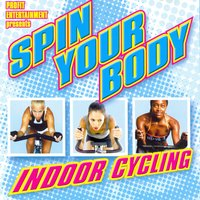 Spin Your Body - Indoor Cycling — сборник