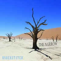 Understated — The Narrow