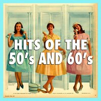 Hits Of The 50's And 60's — сборник