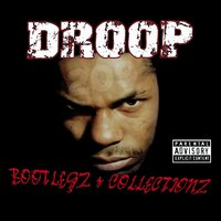 Bootlegz Collectionz — Young Droop