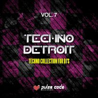 Techno Detroit, Vol. 7 — сборник