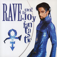 Rave Un2 the Joy Fantastic — Prince
