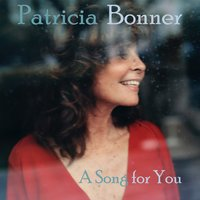 A Song for You — Patricia Bonner