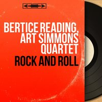 Rock and Roll — Bertice Reading, Art Simmons Quartet