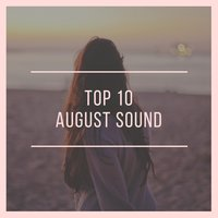 Gysnoize Recordings: Top 10 August Sound 2017 — сборник