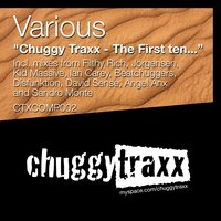 Chuggy Traxx - The First Ten... — сборник