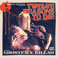12 Reasons to Die — Ghostface Killah, Adrian Younge, Linear Labs