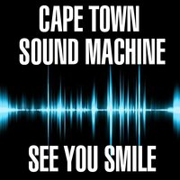 Cape Town Sound Machine - See You Smile — сборник