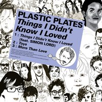 Kitsuné: Things I Didn't Know I Loved — Plastic Plates