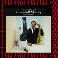 Know What I Mean? — Джордж Гершвин, Cannonball Adderley