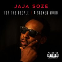 For the People | A Spoken Word — Jaja soze