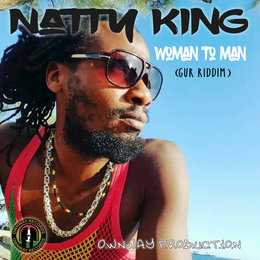Woman to Man — Natty King