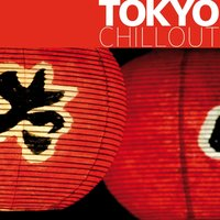 Tokyo Chillout — сборник