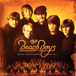 The Beach Boys With The Royal Philharmonic Orchestra — The Beach Boys, Royal Philharmonic Orchestra