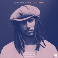 She's On My Mind — JP Cooper