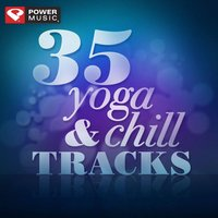 35 Yoga & Chill Tracks — Tariq