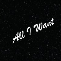 All I Want — Trent