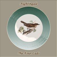 Nightingale — The Four Lads