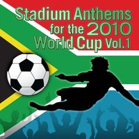 Stadium Anthems for the 2010 World Cup Vol. 1 — Champs United