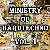 Ministry of Hardtechno, Vol.01 — сборник