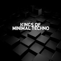 Kings Of Minimal Techno — сборник
