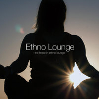 Ethno Lounge - The Finest In Ethno Lounge — сборник