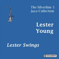 Lester Swings — Lester Young, YOUNG LESTER